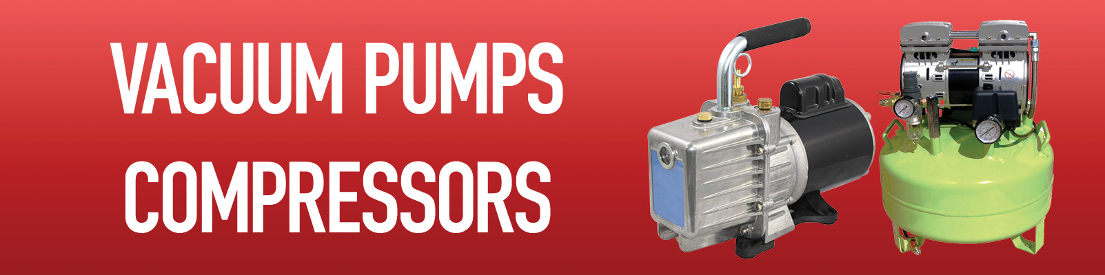 Vacuum Pumps & Compressors
