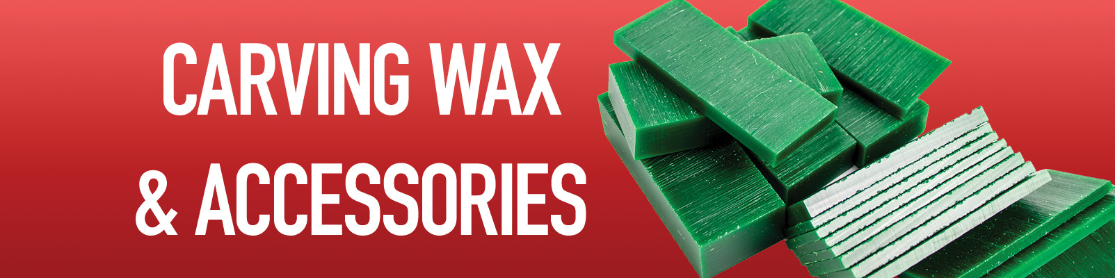 Carving Wax & Accessories